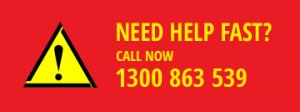 Need Help Fast - 1300 863 539
